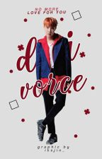 [OG]Divorce [이혼] + Jung Hoseok by -jintbae
