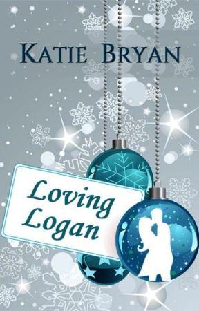 LOVING LOGAN by KTBryan