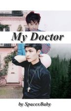 My Doctor | SULAY by SpacexBaby