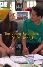 The Young Scientists (A Pal Story) by Randryuniverse