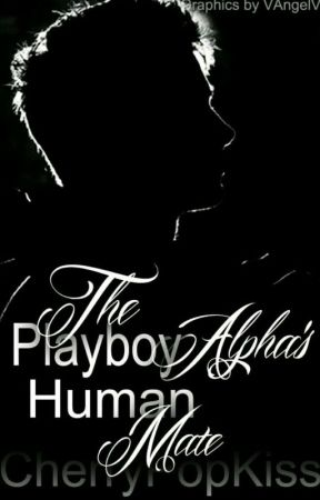 The Playboy Alpha's Human Mate by CherryPopKiss