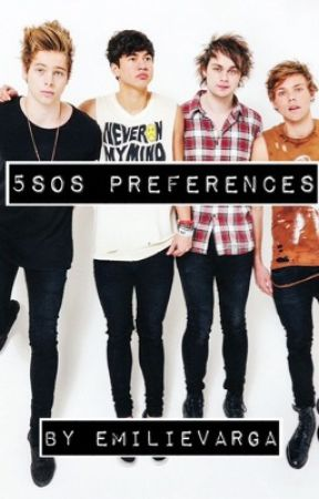 5sos preferences - 5sos bsm: your first word is his name