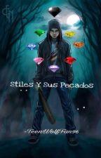 Stiles Y Sus Pecados [Sterek] (Renovada) by TeenWolfFan96