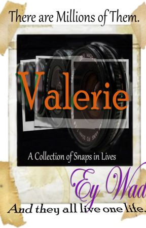 Valerie- Living the Hell Outta Life by EyWade