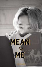 Mean to Me (YoonMin) by yellow-ssi