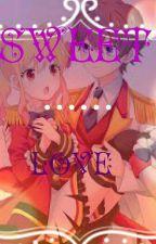 Sweet love~Aikatsu Stars~  by VivaElYuri