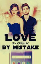 Love By mistake | l.h by Karisiax