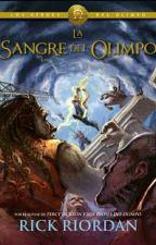 LA SANGRE DEL OLIMPO by ReneeCubas13