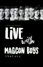Live with magcon boys by _TheLuCy_