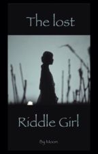 The lost Riddle Girl by _cyanea