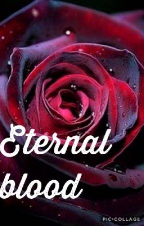 Eternal blood  by 001_whisper_001