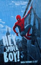 Hey, Spider Boy!  by Melgo7