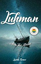 Luhman - Além das estrelas by Larissaactress
