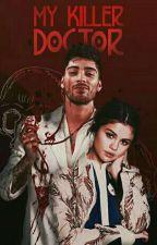 طَبِيبَيْ القَاتِلِ   My Killer Doctor by IzharBloom