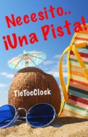 Necesito..¡Una pista! by TicTocClock