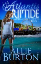 Atlantis Riptide by AllieBurton