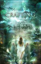 Crafting by DreamDestinyy