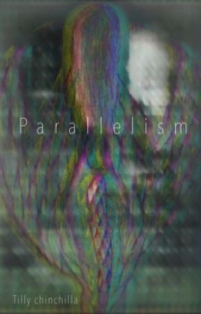 Parallelism by Tilly_Chinchilla