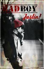 Bad Boy Justin ! || Justin Bieber FanFaction || by yallah-habib