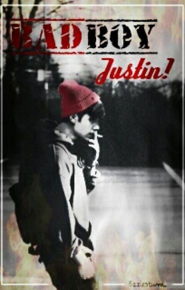 Bad Boy Justin !    Justin Bieber FanFaction   