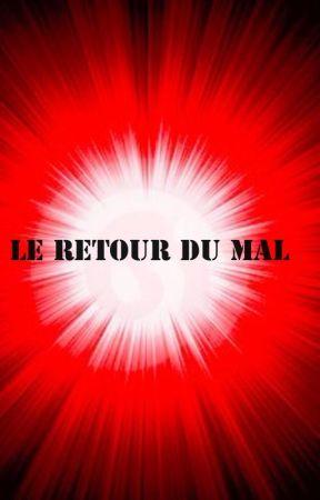 Le Retour du Mal by MelissaDemange
