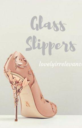 Glass Slippers by lovelyirrelevance