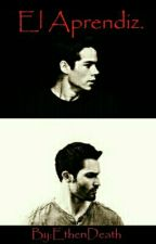El Aprendiz. (Sterek)  by EthenDeath