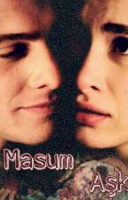Masum Aşk by HanKerandKod52