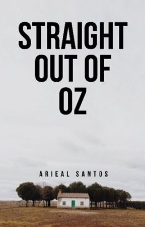 Straight Out Of Oz by SeXaHoLiCxx