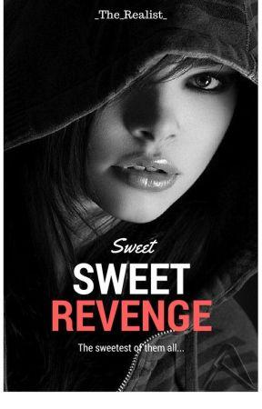 Sweet, Sweet, Revenge by _The_Realist_