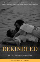 Rekindled by lyssa245