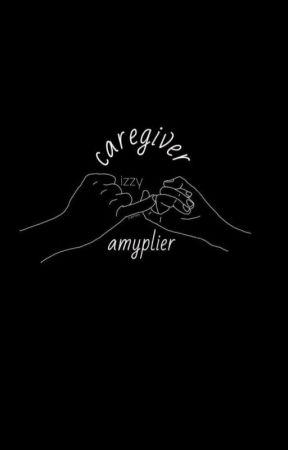caregiver • amyplier [complete?] by MULTlVERSE