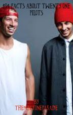 121 Facts About Twenty One Pilots by TheMonotoneParade