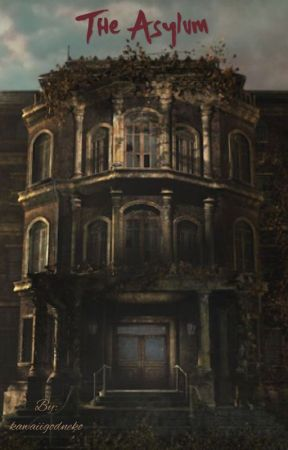The Asylum by kawaiigodneko