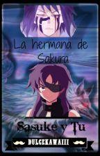 La hermana de Sakura (Sasuke x Tu) by Dulcekawaiii