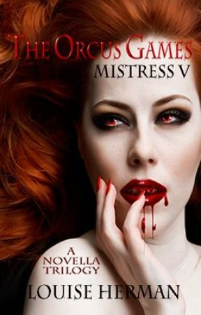 The Orcus Games: Mistress V (Book 2 in The Orcus Games Trilogy) - COMPLETE by FantasyFairy