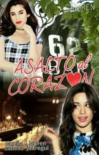 Asalto al Corazón (CamRen) by JAFM93