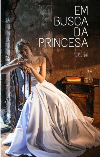 Em Busca da Princesa