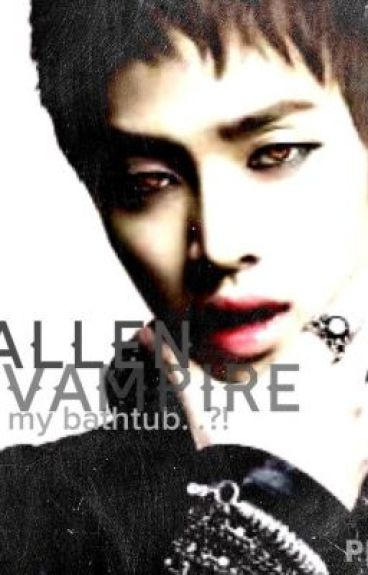Fallen Vampire...on my bathtub?! (BOOK 1 COMPLETED)