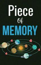 Piece Of Memory by Doodleop