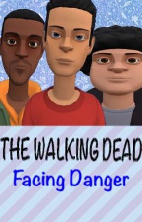The Walking Dead: Facing Danger by WingCraft745GDE