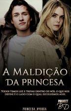 A maldição da princesa by Princesa_Hyuuga