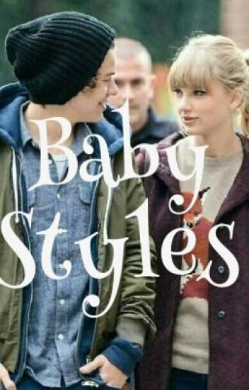 Baby Styles (Haylor fanfiction) {COMPLETED}
