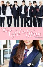 The Girl is Mine    got7 fic by crownedgalaxy