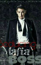 Seducing My Mafia Boss by Atashengggg
