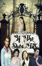 If The Shoe Fits by DricoDivanne