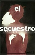 El Secuestro (Golxy) by lolikawaii888