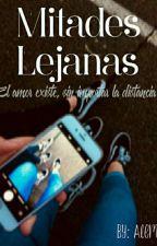 Mitades Lejanas by ShandalBurgos