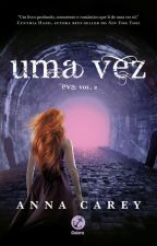Uma vez - Anna Carey by FaelahGarcia
