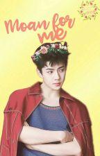 Moan for me ;; Hanhun by QueenOfXinos